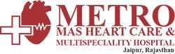 Metro MAS Hospital & Heart Institutes, Jaipur, Jaipur