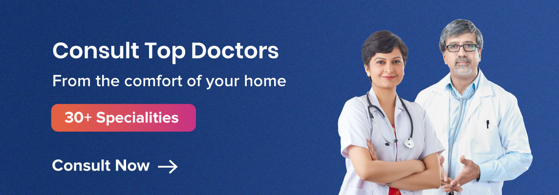 Consult Top Doctors Online From the comfort of your home