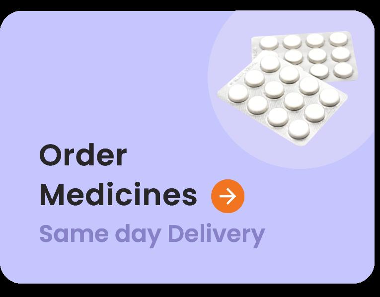 Order Medicines - Same day delivery